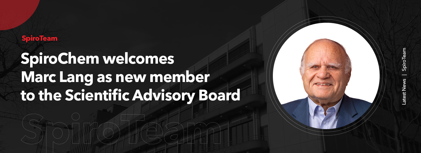 SpiroChem strengthens its Advisory Team and welcomes Marc Lang
